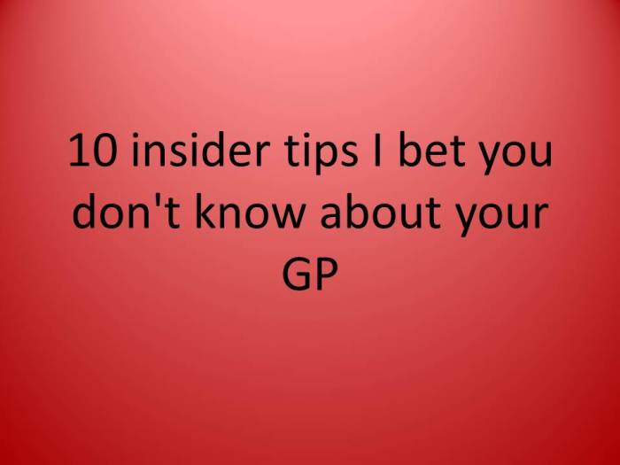 10 insider tips I bet you don't know about your GP